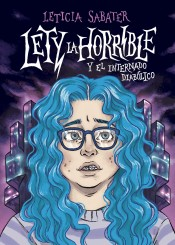 Lety  la horrible y el internado diabólico
