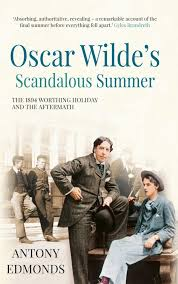 Oscar Wilde´s Scandalous Summer